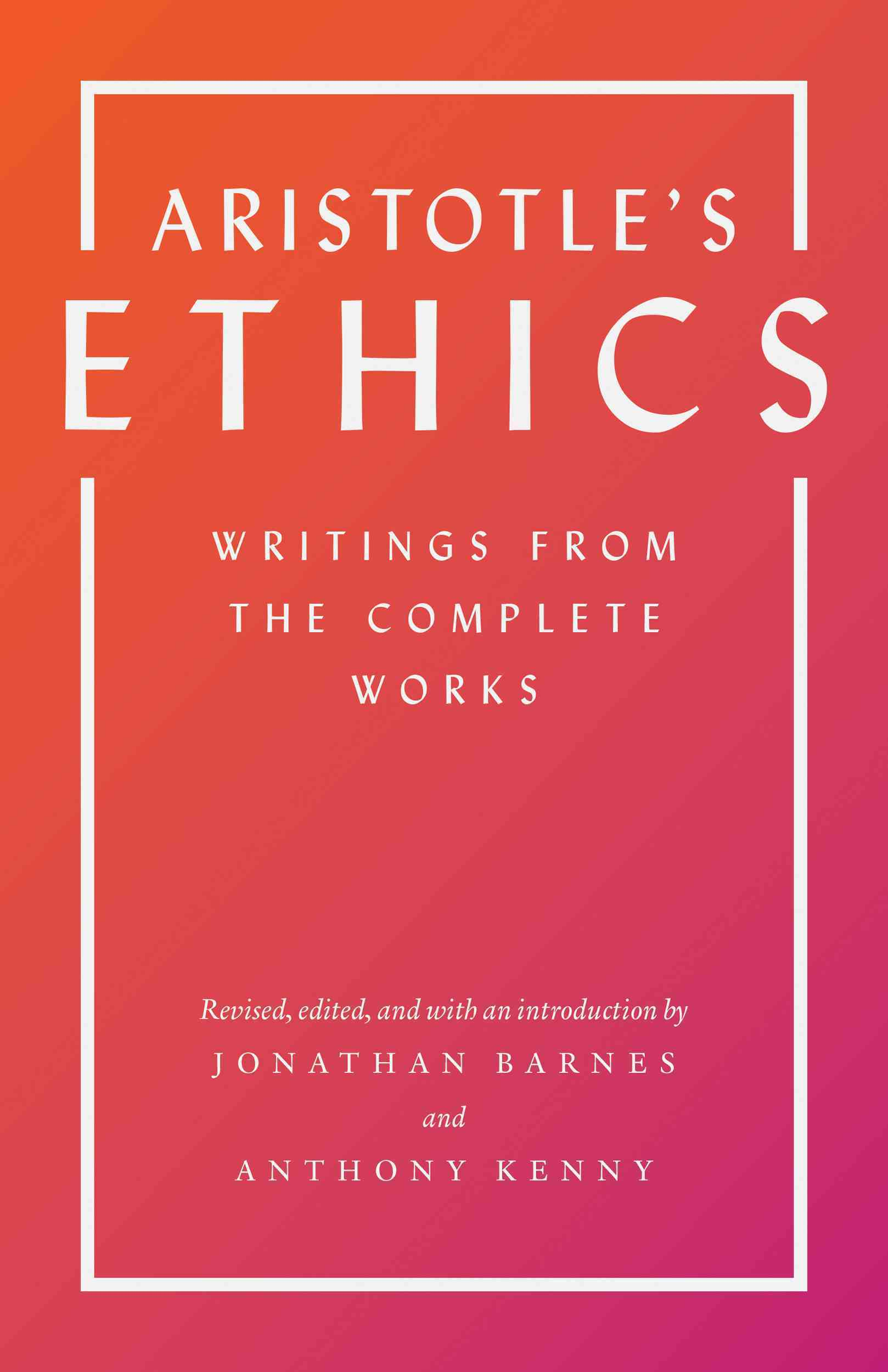 Aristotle's Ethics By Aristotle/ Barnes, Jonathan (EDT)/ Kenny, Anthony (EDT)