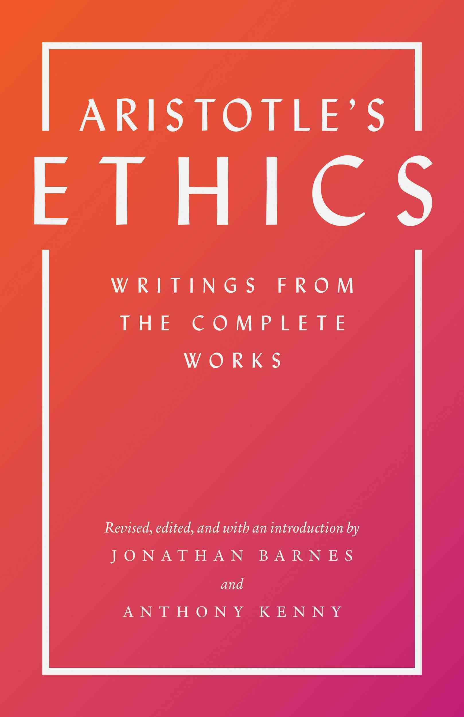 Aristotle's Ethics By Aristotle/ Barnes, Jonathan (EDT)/ Kenny, Anthony (EDT)